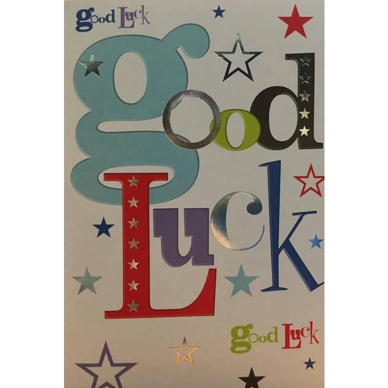 GREETING CARD - GOOD LUCK GOOD LUCK GOOD LUCK