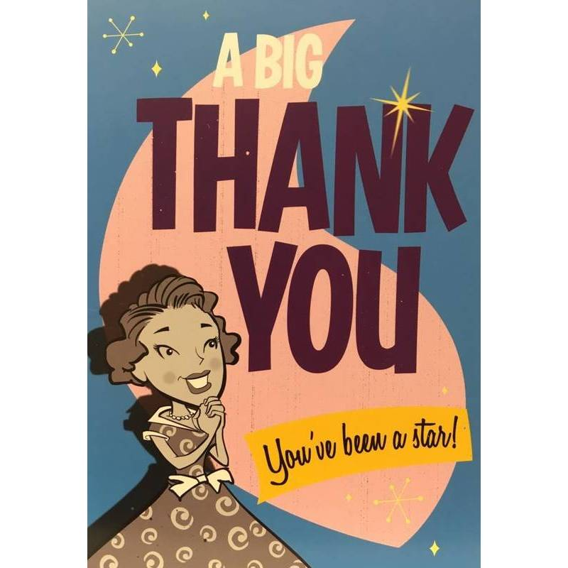 GREETING CARD -THANK YOU YOU'VE BEEN A STAR