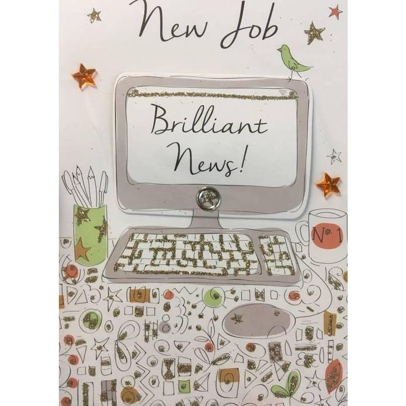 GREETING CARD - NEW JOB BRILLIANT NEWS