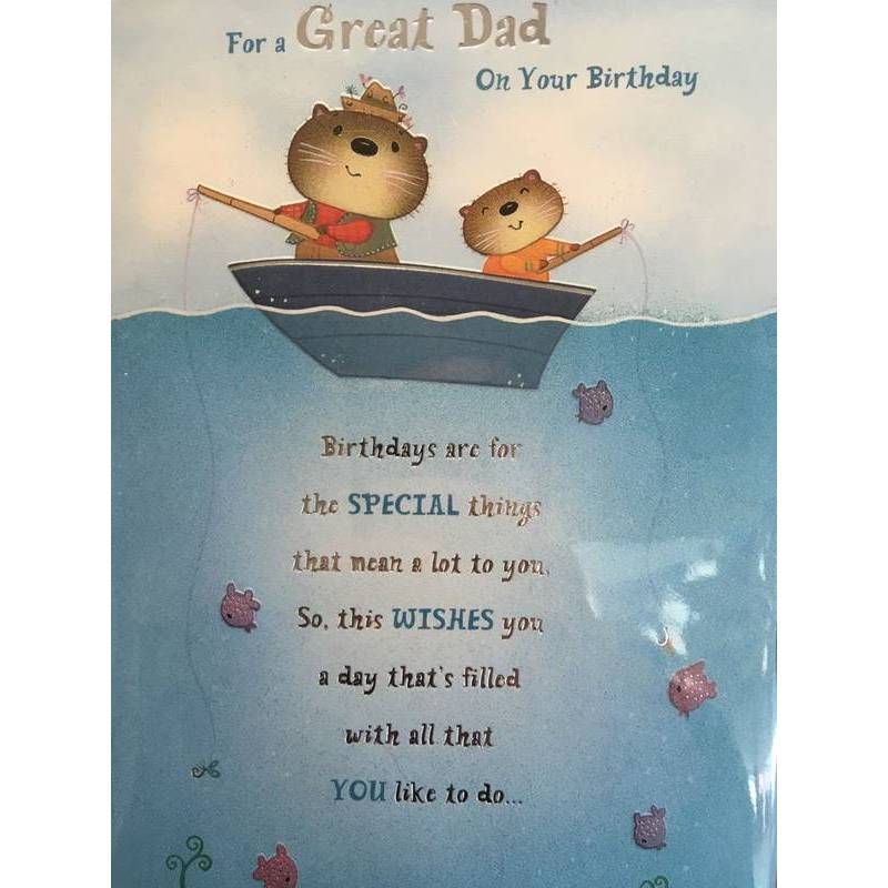 GREETING CARD - GREAT DAD ON YOUR BIRTHDAY