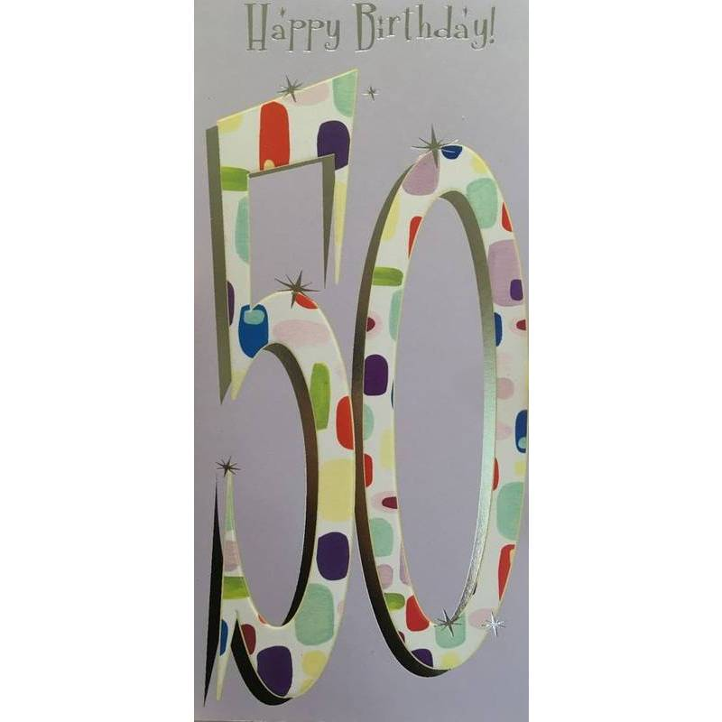 GREETING CARD - HAPPY BIRTHDAY 50