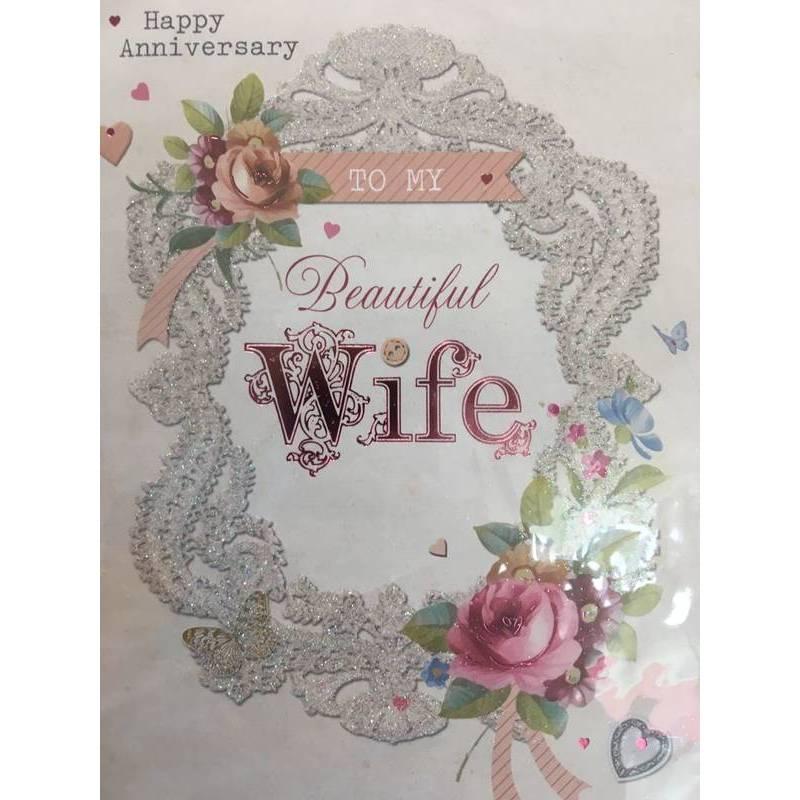 GREETING CARD - HAPPY ANNIVERSARY TO MY BEAUTIFUL WIFE