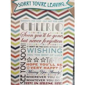 GREETING CARD - SORRY YOU'RE LEAVING CHEERIO